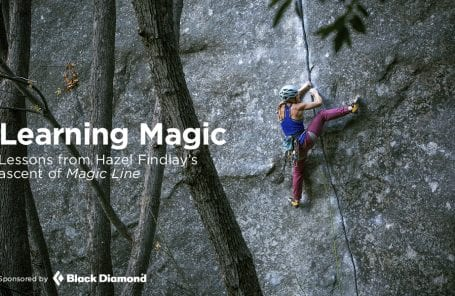 Learning Magic: Lessons From Hazel Findlay's Ascent of