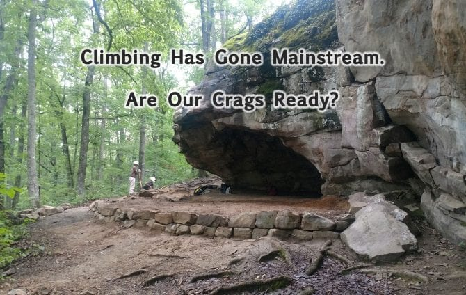 Climbing Has Gone Mainstream. Are Our Crags Ready?