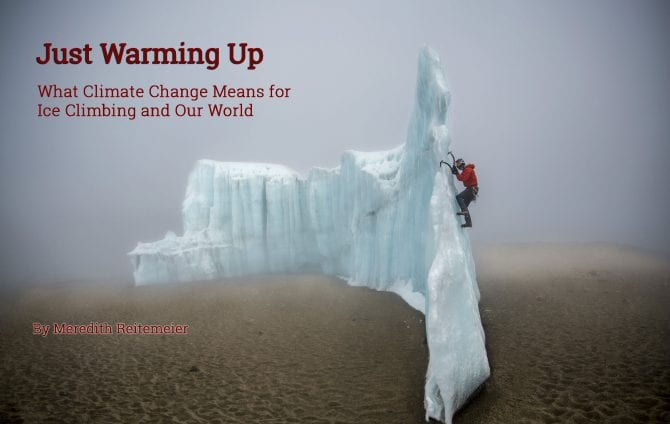 Just Warming Up: What Climate Change Means for Ice Climbing and Our World