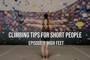 Climbing Tips for Short People - Episode 1: High Feet