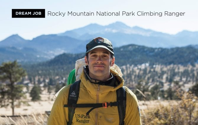 Dream Job: Rocky Mountain National Park Climbing Ranger