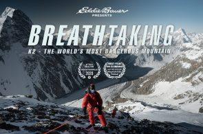 Breathtaking: K2 - The World's Most Dangerous Mountain