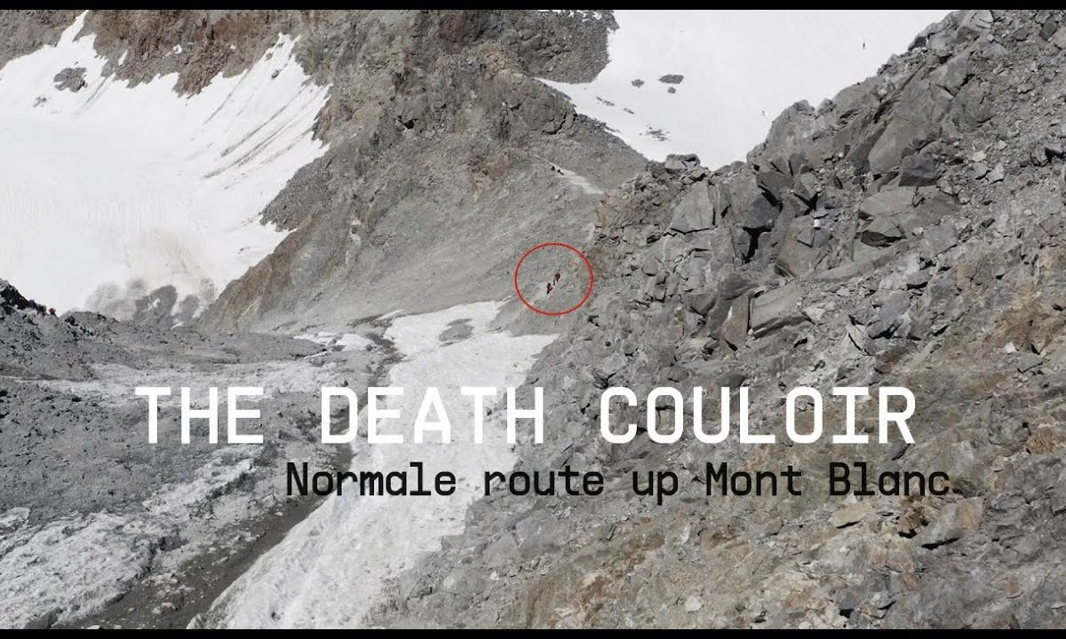 VIDEO: The Death Couloir - Mont Blanc's Most Dangerous Section - Rock and Ice - Rock and Ice