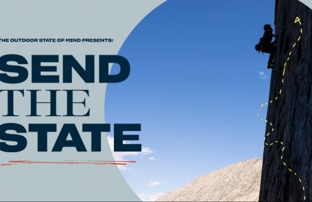 The Outdoor State of Mind Presents: Send The State with POW Climb