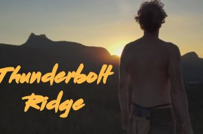 Thunderbolt Ridge | The Unofficial Sequel to Free Solo