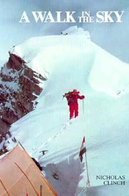 The delightful mountaineering memoir <em>A Walk in the Sky.</em>
