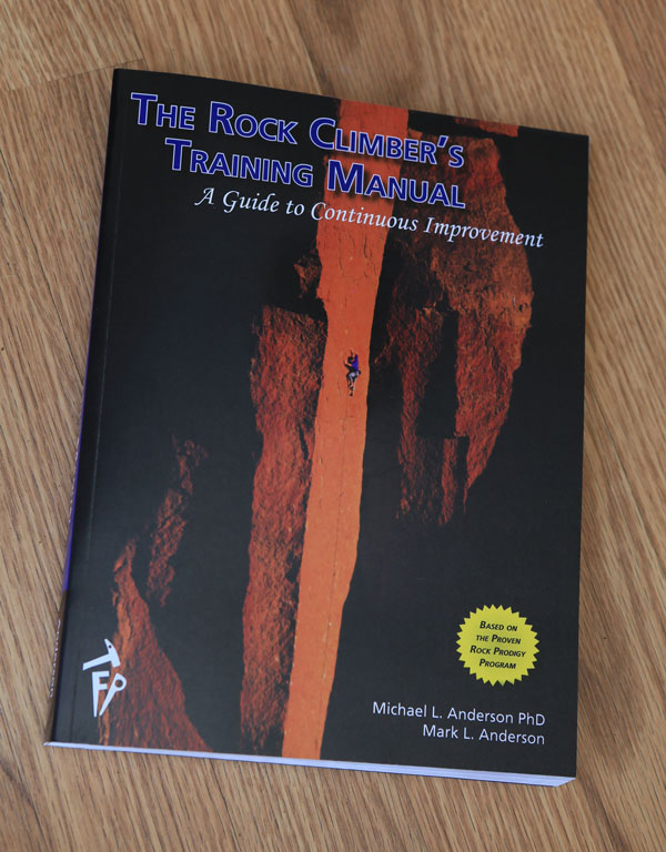 The Rock Climber's Training Manual is an all-new comprehensive guide for continuous improvement, available at rockclimberstrainingmanual.com
